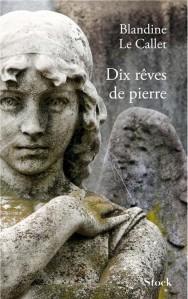 blandine-le-calet_dix-reves-de-pierre